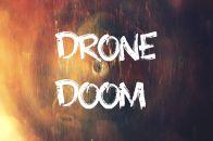 Drone Doom