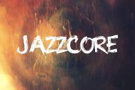 Jazzcore