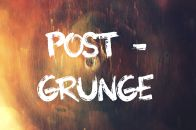 Post - Grunge